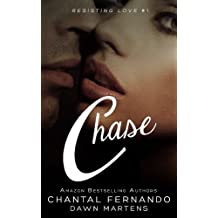 Chase (Resisting love Book 1) (English Edition)