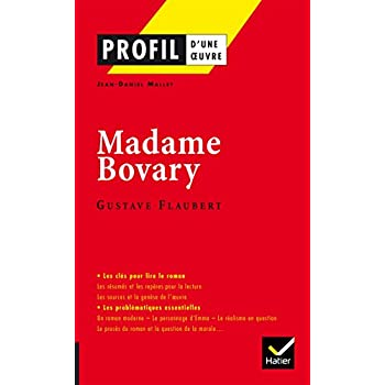 Profil Madame Bovary (Flaubert): analyse littéraire de l'oeuvre