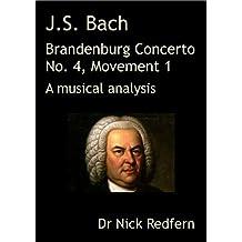 J.S. Bach Brandenburg Concerto No. 4 in G, Movement 1.  A musical analysis (Music through the Microscope)