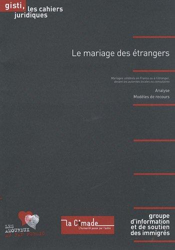 Le mariage des étrangers
