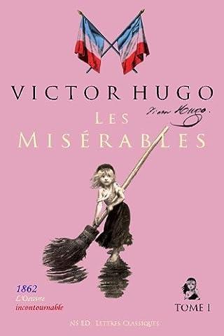 Hugo Les Miserables 2 - Les Misérables (l'oeuvre incontournable) - Tome I/II: