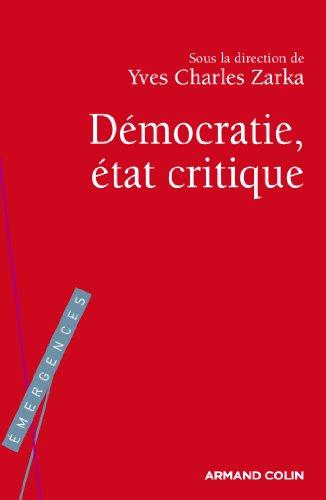 La Démocratie, état critique (Hors collection)