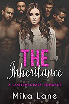 The Inheritance (A Contemporary Reverse Harem Romance Collection Book 1) (English Edition) van [Lane, Mika]
