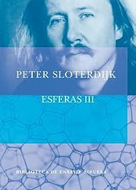 Esferas III par Peter Sloterdijk