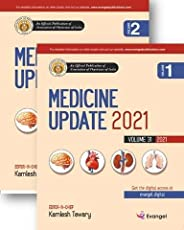 Medicine Update 2021 -Two Volumes Set (An Official Publication of API)-Volume 31-2021