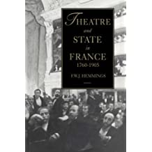 Theatre & State in France 1760-1905 by Frederic William John Hemmings (2008-08-21)