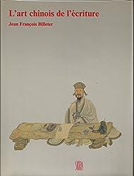 L'art chinois de l'écriture