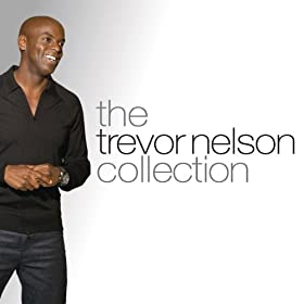 The Trevor Nelson Collection [Explicit]