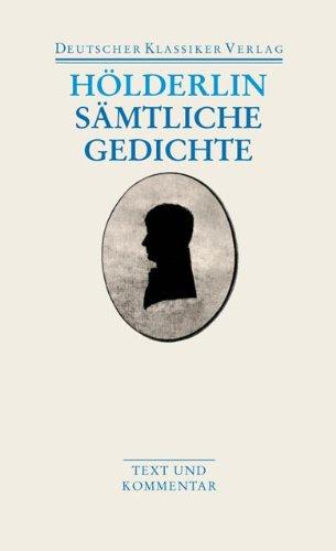 Sämtliche Gedichte (Deutscher Klassiker Verlag im Taschenbuch)