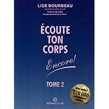 Écoute Ton Corps, Encore ! (French Edition)