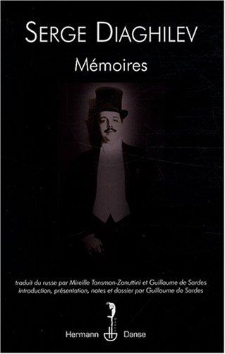 Mémoires : Suivis de Apologie de l'avant-garde par Serge Diaghilev