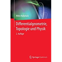 Differentialgeometrie, Topologie und Physik