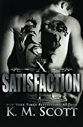 Satisfaction: Club X #4 (Volume 4) by K.M. Scott (2015-07-09)