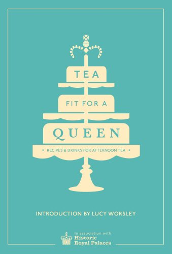 tea-fit-for-a-queen-recipes-drinks-for-afternoon-tea-historic-royal-palaces