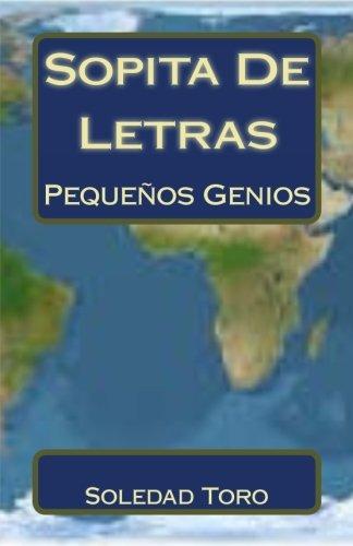 Sopita De Letras: Pequeños Genios por Soledad Toro