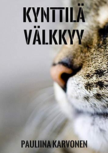 Kynttilä välkkyy (Finnish Edition) por Pauliina Karvonen