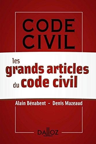 Grands articles du Code Civil - 1ère édition