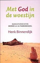 Met God in de woestijn: bijbelstudies over mozes en tabernakel