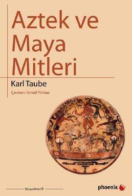 Aztek ve Maya Mitleri