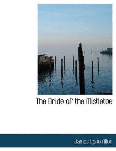 The Bride of the Mistletoe
