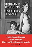 Les Soeurs Livanos / Stéphanie Des Horts | Des Horts, Stéphanie. Auteur