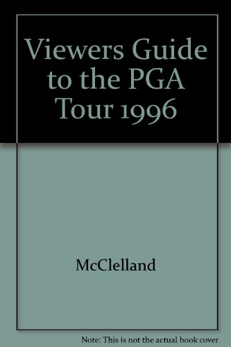 Viewers Guide to the PGA Tour 1996