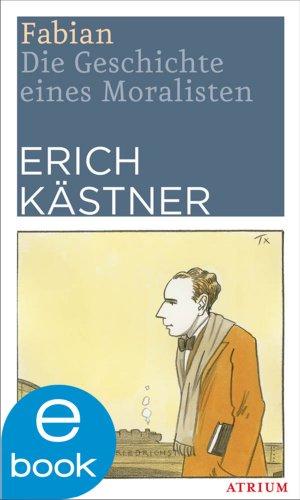 Buchseite und Rezensionen zu 'Fabian: Die Geschichte eines Moralisten' von Erich Kästner