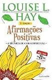 Afirmações Positivas  Louise L. Hay