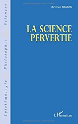 La science pervertie