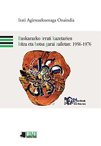 Euskarazko irrati kazetarien hitza eta hotsa garai zailetan: 1956-1976 (Universitas)