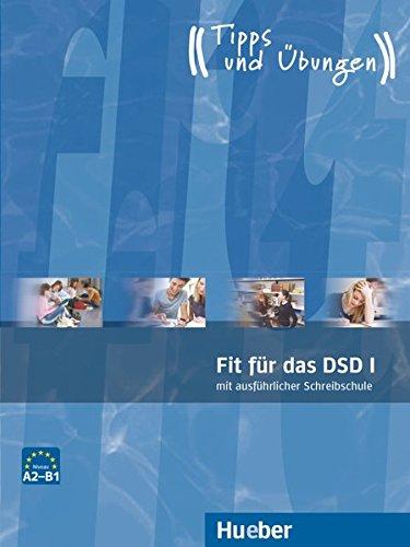 Fit für das DSD. Übungsbuch. Per le Scuole superiori. Con CD Audio: Fit für das DSD. Übungsbuch. Con Audio Scaricabile. Per le Scuole superiori: 1