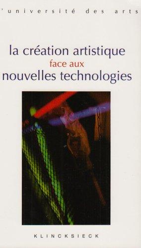 La création artistique face aux nouvelles technologies par Geneviève Clancy