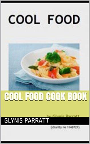 Cool food cook book ebook glynis parratt amazon kindle store cool food cook book by parratt glynis forumfinder Images