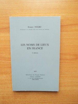 Les Noms de lieux en France (Bibliothèque du français