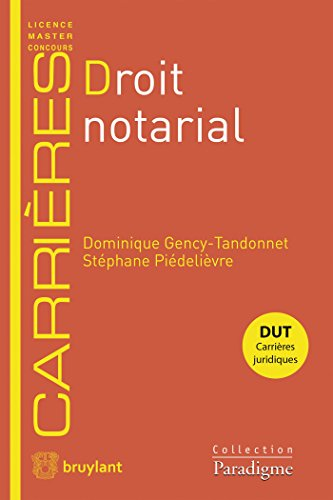 Droit notarial par Dominique Gency-Tandonnet