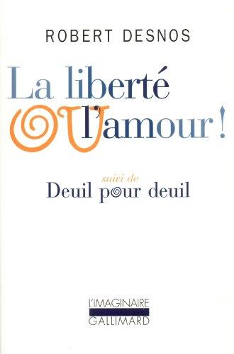 La Liberté ou l'amour! / Deuil pour deuil