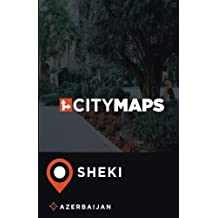 City Maps Sheki Azerbaijan