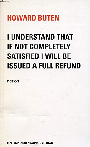 I understand that if not completely satisfied i will be issued a full refund: Fiction