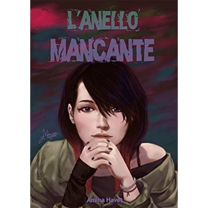 L'anello Mancante (Sull'orlo Del Vespro Vol. 2)