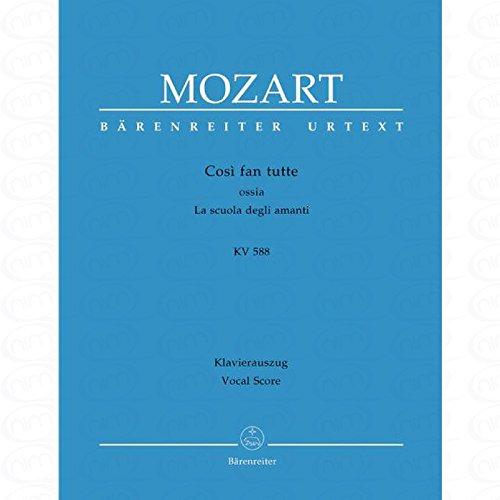 COSI FAN TUTTE KV 588 - arrangiert für Klavierauszug [Noten/Sheetmusic] Komponist : MOZART WOLFGANG AMADEUS