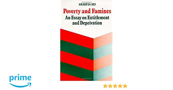 poverty and famines an essay on entitlement and deprivation  poverty and famines an essay on entitlement and deprivation amazon co uk amartya sen 9780198284635 books