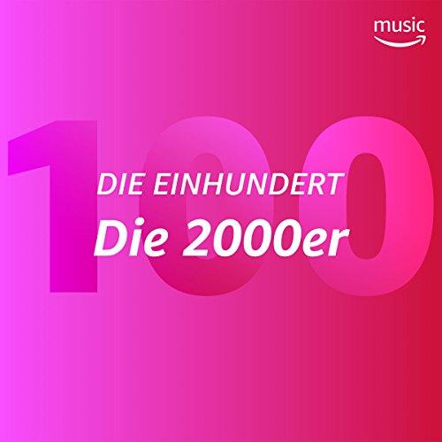 Die Einhundert: Die 2000er