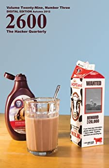2600 Magazine: The Hacker Quarterly - Autumn 2012 (English Edition) di [2600 Magazine]