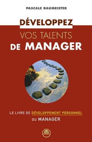 Livre gratuits Développez vos talents de manager epub, pdf