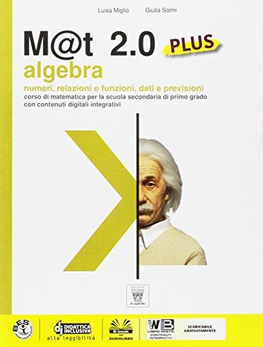 M@t 2.0. Algebra. Con e-book. Con espansione online. Per la Scuola media