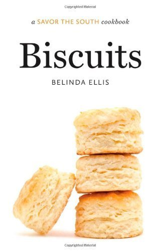 Biscuits: a Savor the South? cookbook (Savor the South Cookbooks) by Ellis, Belinda (2013) Hardcover