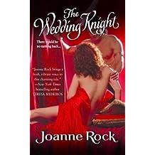 The Wedding Knight by Joanne Rock (2004-02-01)
