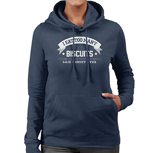 I Eat Too Many Biscuits Said Nobody Ever Womens Hooded Sweatshirt Navy blue