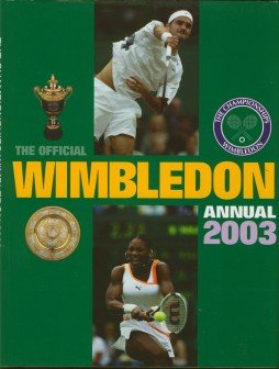 The Official Wimbledon Annual 2003
