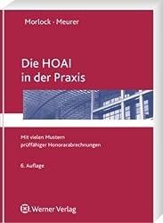 Die HOAI in der Praxis: Mit vielen Mustern prüffähiger Honorarabrechnungen